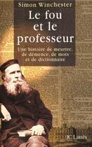 Couverture du livre « Le Fou Et Le Professeur » de Simon Winchester aux éditions Lattes