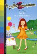 Couverture du livre « Le coffre magique t.10 ; Perle et la robe de fête » de Jenny Oldfield et Dawn Apperley aux éditions Bayard Jeunesse