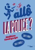 Couverture du livre « Allô, la police ? » de Matthieu Kondryszyn aux éditions Cherche Midi