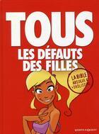 Couverture du livre « Tous les défauts des filles ; la bible » de Jim et Fredman aux éditions Vents D'ouest