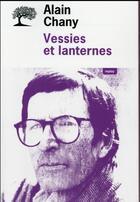 Couverture du livre « Vessies et lanternes » de Alain Chany aux éditions Editions De L'olivier
