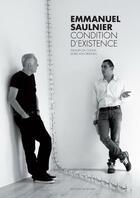 Couverture du livre « Emmanuel Saulnier ; condition d'existence » de Amaury Da Cunha et Doris Von Drathen aux éditions Regard