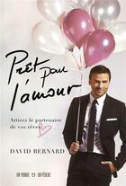 Couverture du livre « Prêt pour l'amour » de David Bernard aux éditions Un Monde Different