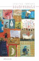 Couverture du livre « Soubresauts » de Charles Leblanc aux éditions Editions Du Ble
