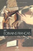 Couverture du livre « Dictionnaire Des Ecrivains Francais » de Jean Malignon aux éditions Points