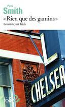 Couverture du livre « Rien que des gamins » de Patti Smith aux éditions Gallimard
