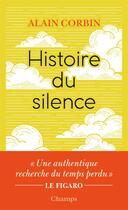 Couverture du livre « Histoire du silence » de Alain Corbin aux éditions Flammarion