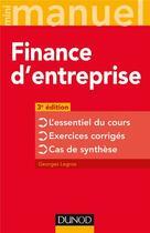 Couverture du livre « Mini manuel ; finance d'entreprise ; l'essentiel du cours ; exercices corrigés » de Georges Legros aux éditions Dunod