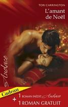 Couverture du livre « L'amant de Noël ; fièvre sous les tropiques » de Tori Carrington et Debbi Rawlins aux éditions Harlequin