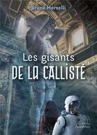 Couverture du livre « Les gisants de la calliste » de Bruno Morselli aux éditions Amalthee