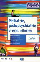 Couverture du livre « Pédiatrie, pédopsychiatrie et soins infirmiers (4e édition) » de Algranti Fildie aux éditions Lamarre