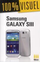 Couverture du livre « Samsung Galaxy S3 » de Alexandre Boni et Nicolas Stemart aux éditions Micro Application