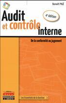 Couverture du livre « Audit et contrôle interne ; de la conformité au jugement (4e édition) » de Benoit Pige aux éditions Management Et Societe