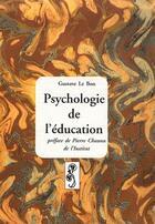 Couverture du livre « Psychologie de l'éducation » de Lebon Gustave aux éditions Deterna