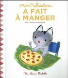 Couverture du livre « Mon chaton a fait à manger » de Anne Gutman aux éditions Hachette Enfants