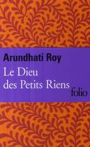 Couverture du livre « Le dieu des petits riens » de Arundhati Roy aux éditions Gallimard