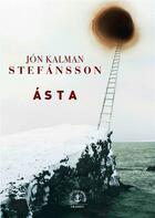 Couverture du livre « Ásta » de Jon Kalman Stefansson aux éditions Grasset Et Fasquelle