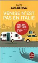 Couverture du livre « Venise n'est pas en Italie » de Calberac Ivan aux éditions Lgf