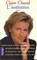 Couverture du livre « L'Institutrice » de Claire Chazal aux éditions Pocket