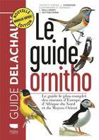 Couverture du livre « Le guide ornitho » de Killian Mullarney et Lars Svensson et Dan Zellerstrom aux éditions Delachaux & Niestle
