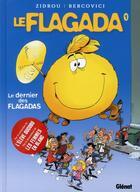 Couverture du livre « Flagada t.1 ; le dernier des flagada » de Zidrou et Philippe Bercovici aux éditions Glenat