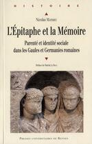 Couverture du livre « Epitaphe et la memoire » de Nicolas Mathieu aux éditions Pu De Rennes