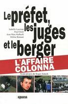 Couverture du livre « Le préfet, les juges et le berger... » de Isabelle Luccioni aux éditions Albiana