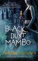 Couverture du livre « Black Dust Mambo » de Phoenix Adrian aux éditions Pocket Books