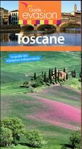 Couverture du livre « GUIDE EVASION ; Toscane » de Jean Taverne aux éditions Hachette Tourisme