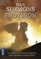 Couverture du livre « Endymion ; intégrale ; t.1 et t.2 » de Dan Simmons aux éditions Pocket