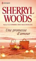 Couverture du livre « Une promesse d'amour » de Sherryl Woods aux éditions Harlequin