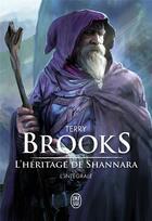 Couverture du livre « L'héritage de Shannara ; intégrale » de Terry Brooks aux éditions J'ai Lu