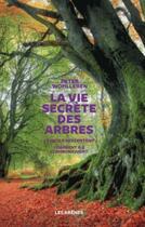 Couverture du livre « La vie secrète des arbres » de Peter Wohlleben aux éditions Arenes