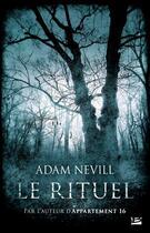 Couverture du livre « Le rituel » de Adam Nevill aux éditions Bragelonne