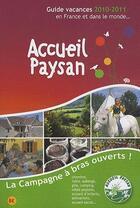 Couverture du livre « Guide vacances accueil paysan (édition 2010/2011) » de Collectif Jp Huguet aux éditions Jean Pierre Huguet