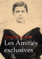 Couverture du livre « Les amours exclusives » de Amedee Guiard aux éditions Textes Gais