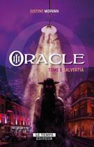 Couverture du livre « Oracle T.3 ; Salvertia » de Justine Morvan aux éditions Le Temps Editeur