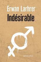 Couverture du livre « Indésirable » de Erwan Larher aux éditions Quidam