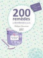 Couverture du livre « 200 remèdes au bicarbonate de soude » de Philippe Chavanne aux éditions First