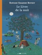 Couverture du livre « Le livre de la nuit » de Rotraut Susanne Berner aux éditions La Joie De Lire
