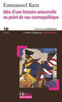 Couverture du livre « Idée d'une histoire universelle au point de vue cosmopolitique » de Immanuel Kant aux éditions Gallimard