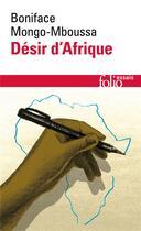 Couverture du livre « Désir d'Afrique » de Boniface Mongo-Mboussa aux éditions Gallimard