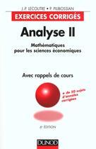 Couverture du livre « Analyse T.2 ; Mats Pour Sciences Economiques ; Exercices Corriges » de Pilibossian et Lecoutre aux éditions Dunod