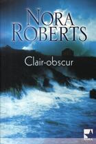 Couverture du livre « Clair-obscur » de Roberts-N aux éditions Harlequin