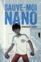 Couverture du livre « Sauve-moi Nano » de Dominique Forma aux éditions Syros