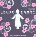 Couverture du livre « Laure Igami » de Anne Mulpas et Emilie Vast aux éditions Portes Du Monde