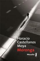 Couverture du livre « Moronga » de Horacio Castellanos Moya aux éditions Metailie