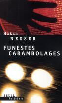 Couverture du livre « Funestes carambolages » de Hakan Nesser aux éditions Seuil