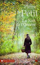 Couverture du livre « La nuit de l'orcière » de Pierre Petit aux éditions Presses De La Cite