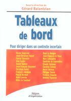 Couverture du livre « Tableaux de bord. pour diriger dans un contexte incertain » de Collectif aux éditions Organisation